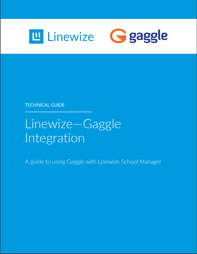 Linewize Gaggle Integration