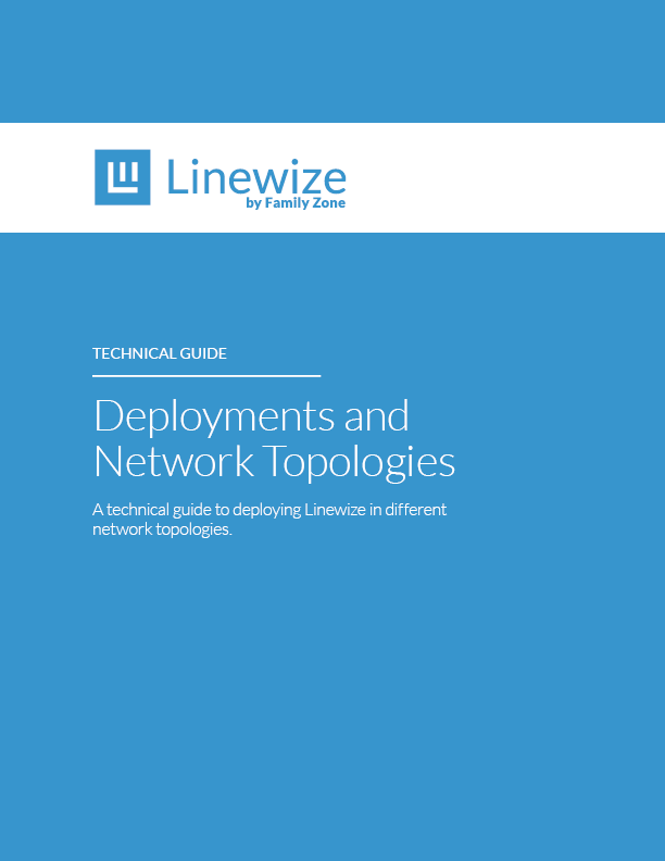 Deployments_and_network_topologies_Linewize